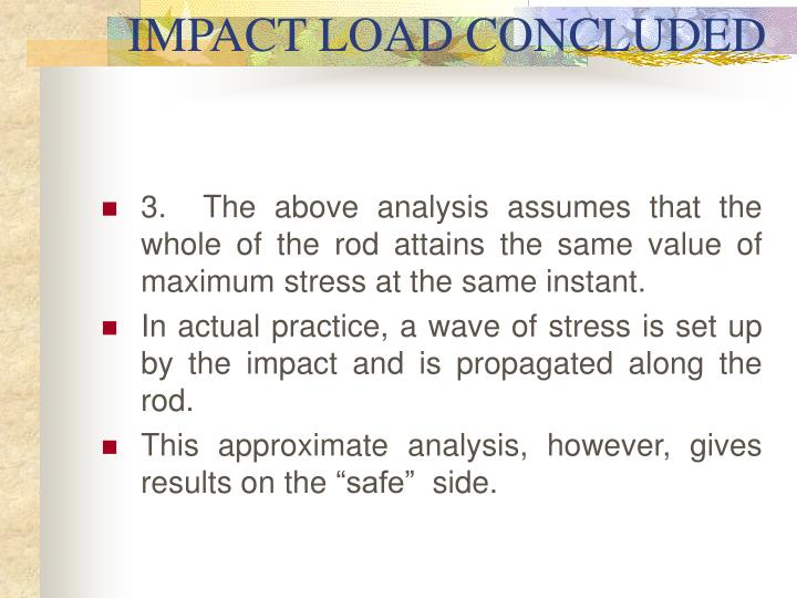 IMPACT LOAD CONCLUDED