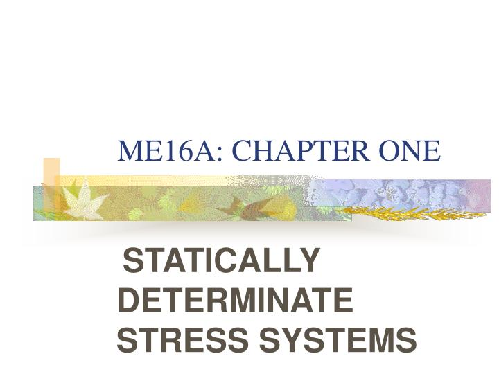 ME16A: CHAPTER ONE