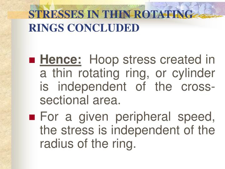 STRESSES IN THIN ROTATING RINGS CONCLUDED