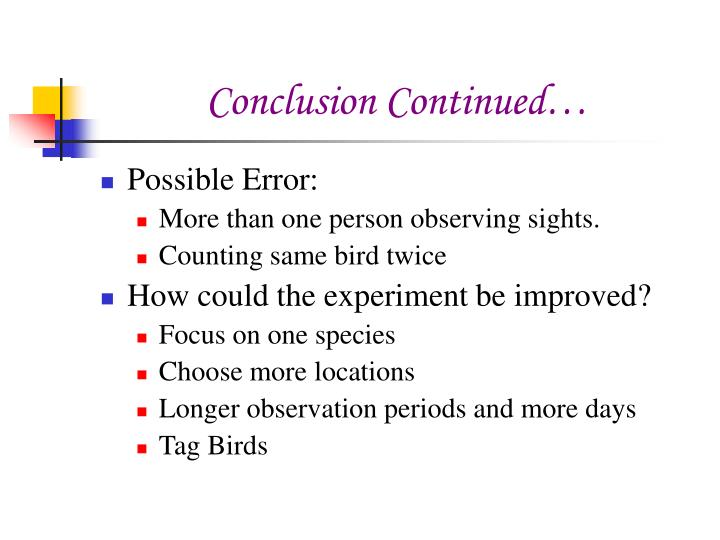 Conclusion Continued…