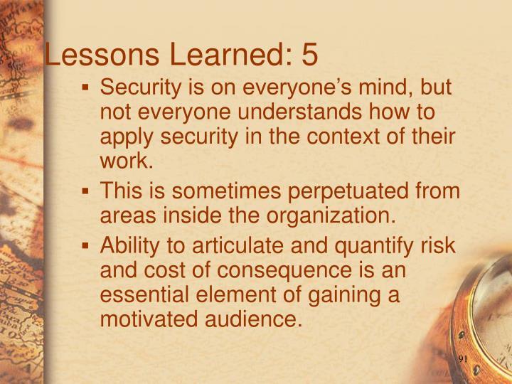 Lessons Learned: 5