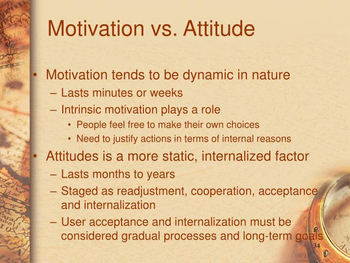 Motivation vs. Attitude