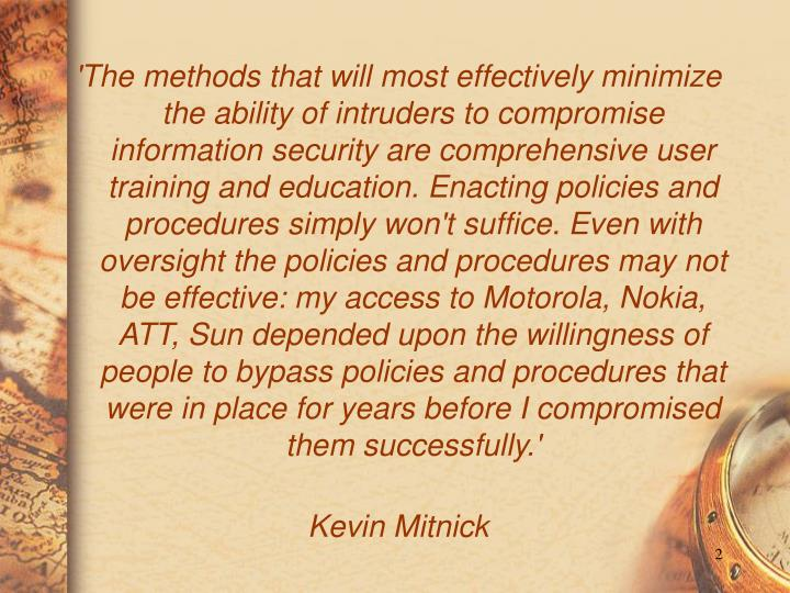 'The methods that will most effectively minimize the ability of intruders to compromise information ...