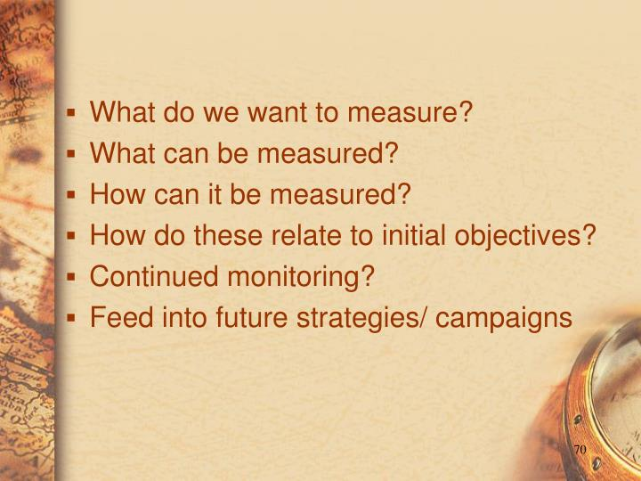 What do we want to measure?
