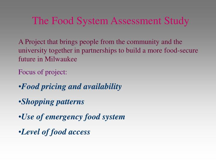 The Food System Assessment Study