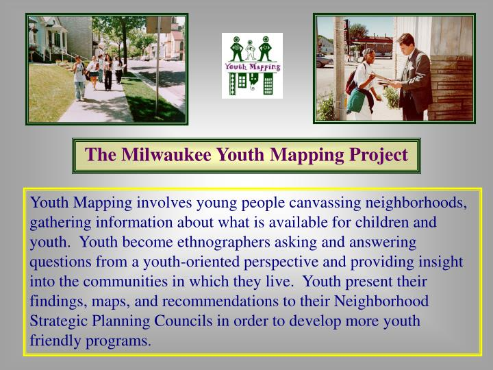 The Milwaukee Youth Mapping Project