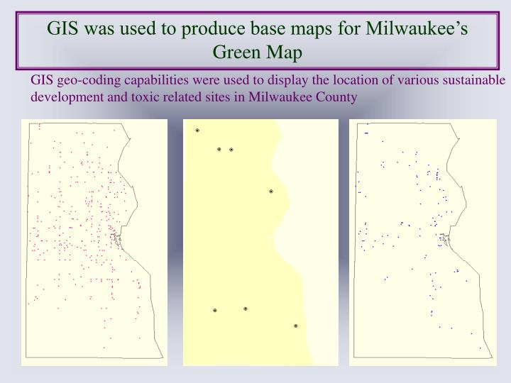 GIS was used to produce base maps for Milwaukee's Green Map