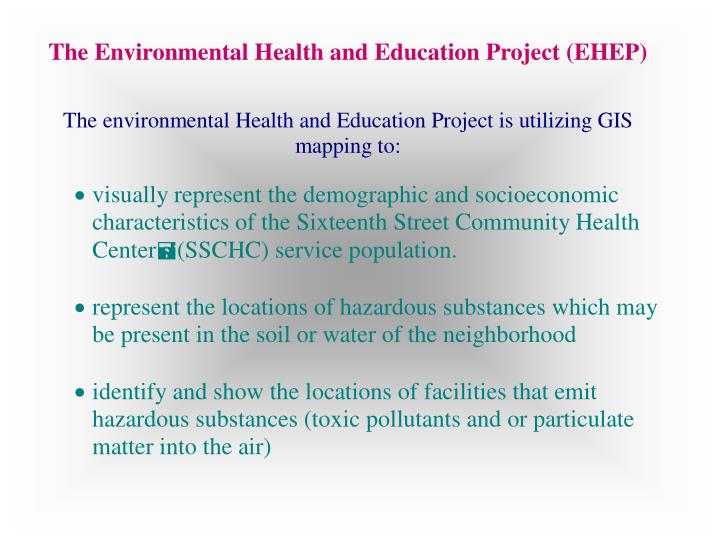 The Environmental Health and Education Project (EHEP)