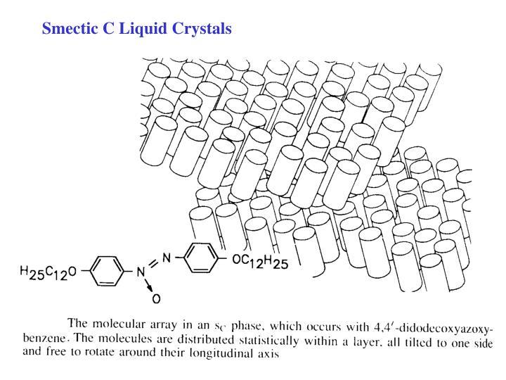 Smectic C Liquid Crystals
