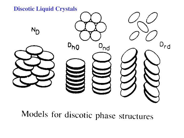 Discotic Liquid Crystals