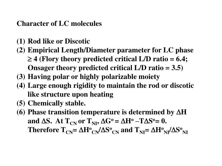 Character of LC molecules