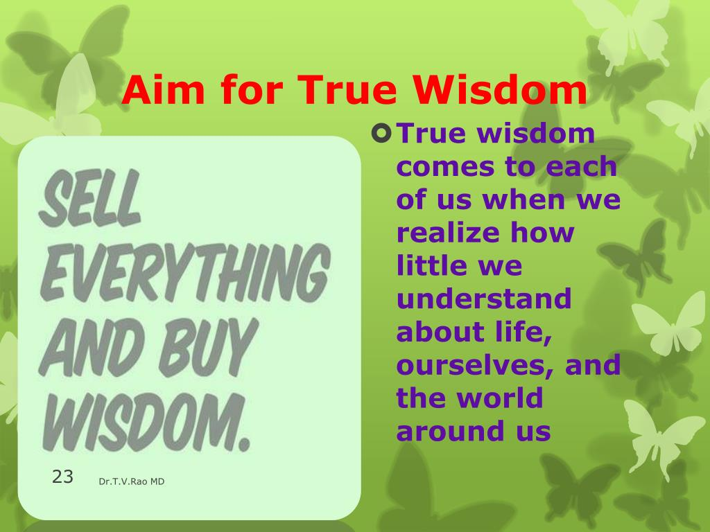 Aim for True Wisdom