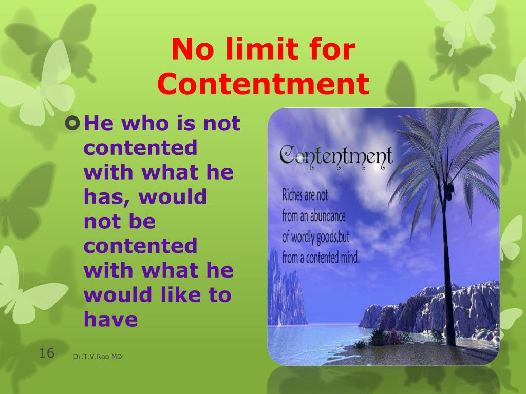 No limit for Contentment