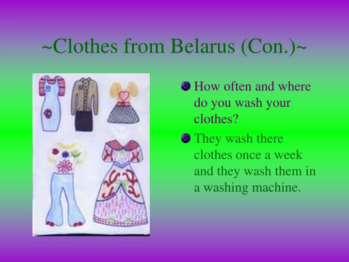 ~Clothes from Belarus (Con.)~