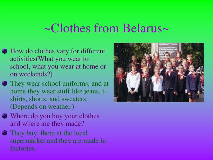 ~Clothes from Belarus~