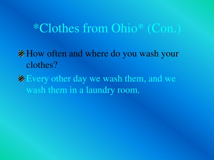 *Clothes from Ohio* (Con.)