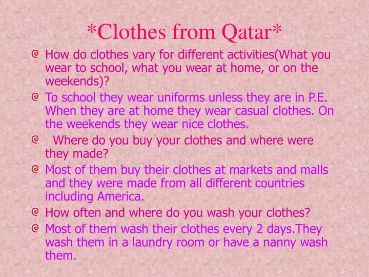*Clothes from Qatar*