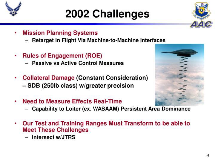 2002 Challenges