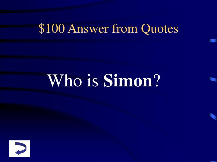 $100 Answer from Quotes
