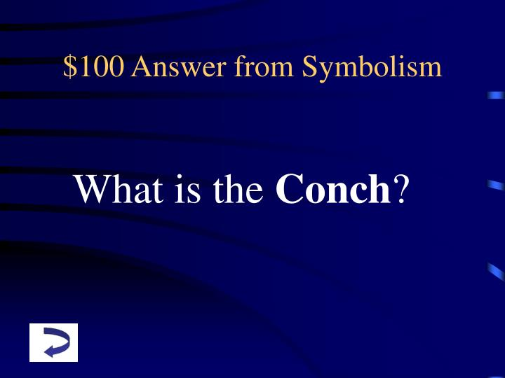 $100 Answer from Symbolism
