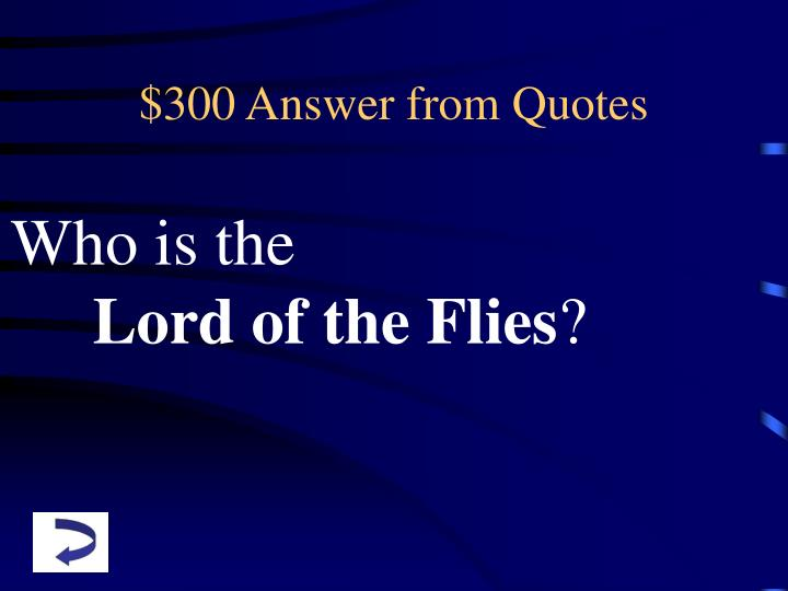 $300 Answer from Quotes