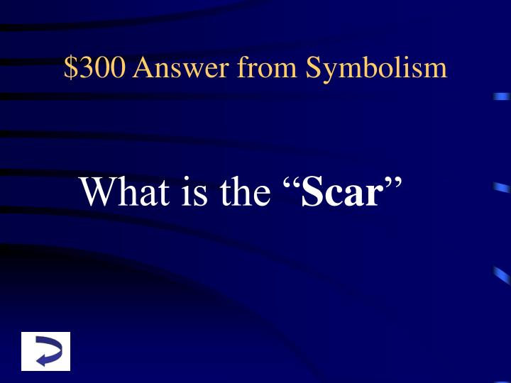$300 Answer from Symbolism