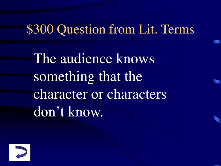 $300 Question from Lit. Terms