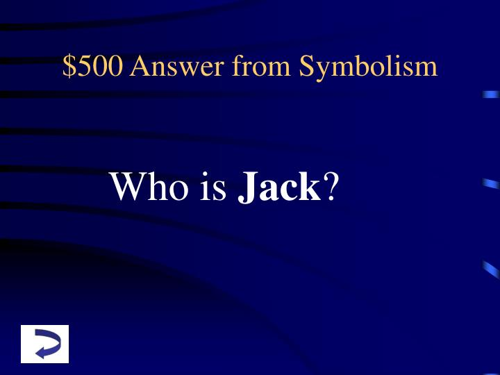 $500 Answer from Symbolism