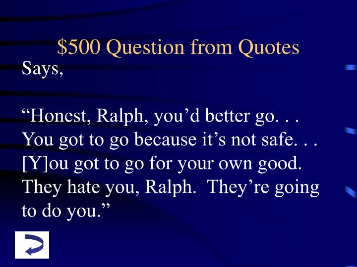 $500 Question from Quotes