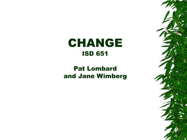 change isd 651 pat lombard and jane wimberg