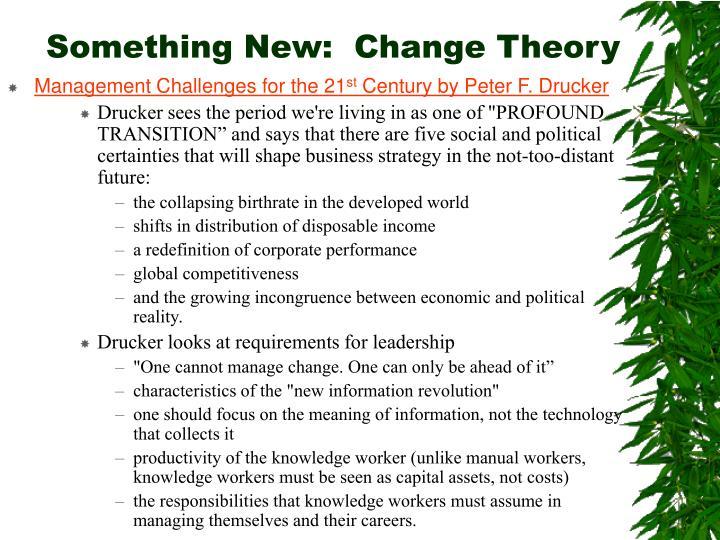 Something New:  Change Theory