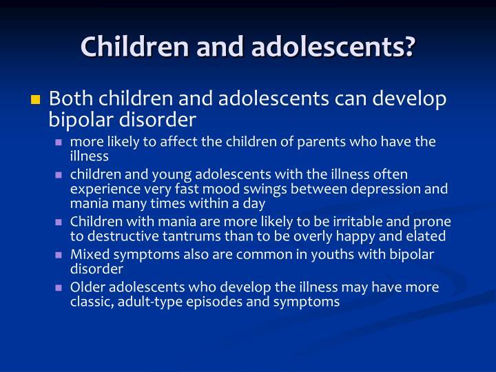 Children and adolescents?
