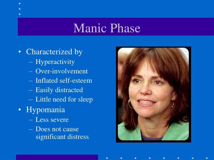 Manic Phase