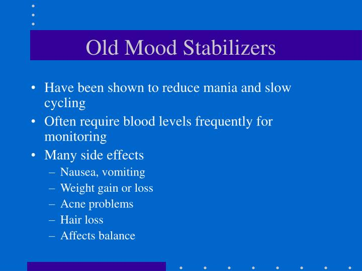 Old Mood Stabilizers