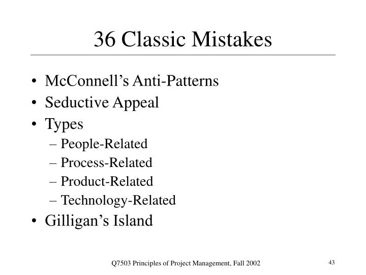 36 Classic Mistakes