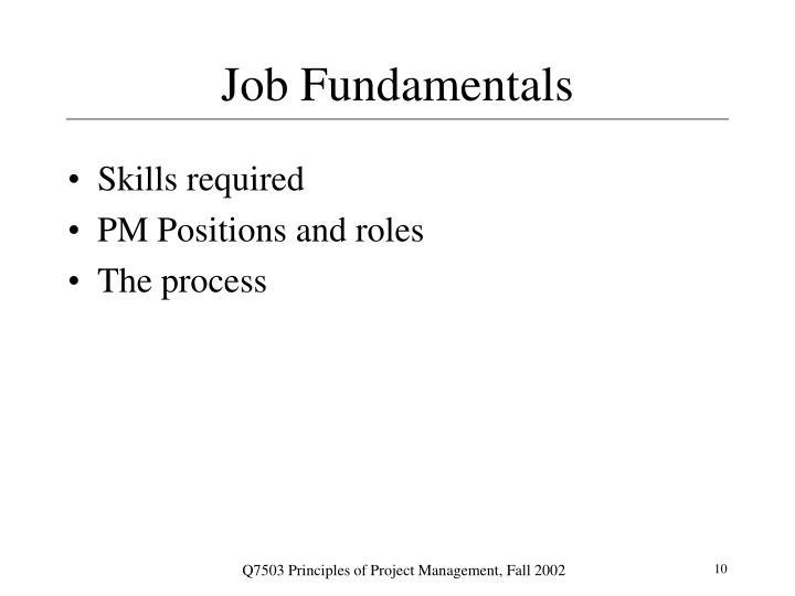 Job Fundamentals