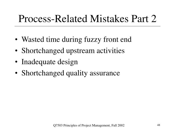 Process-Related Mistakes Part 2