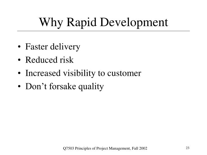 Why Rapid Development