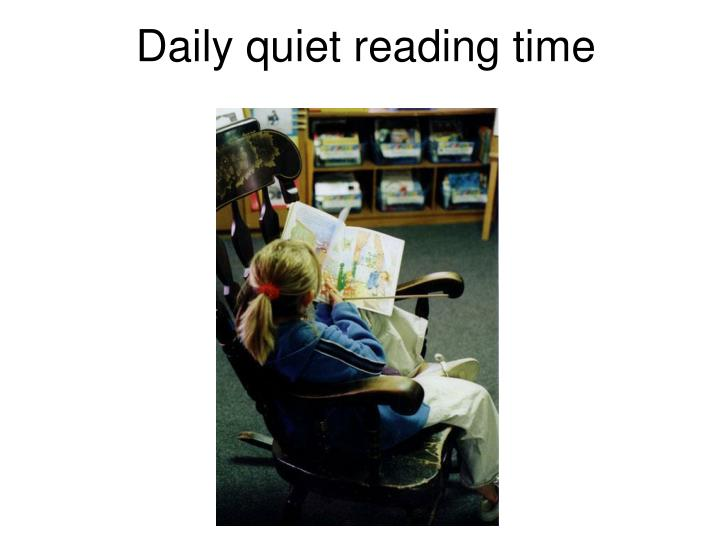 Daily quiet reading time