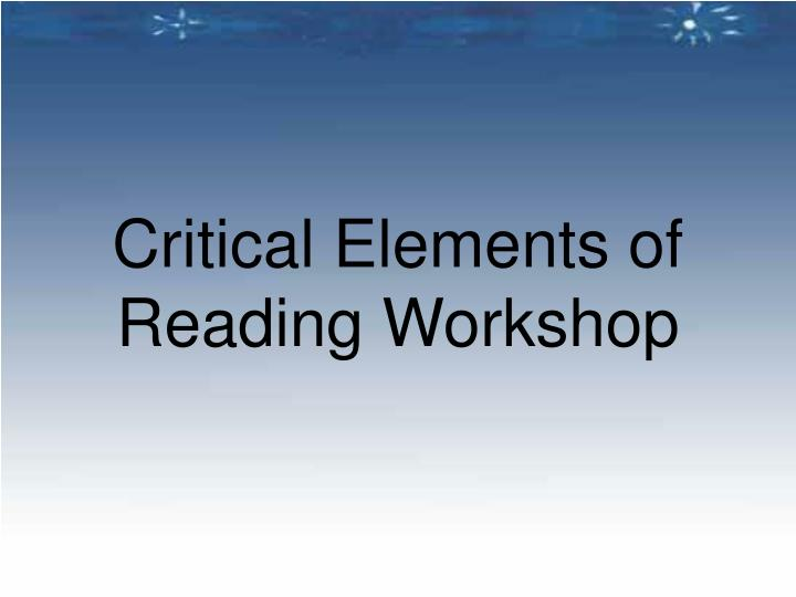 Critical Elements of