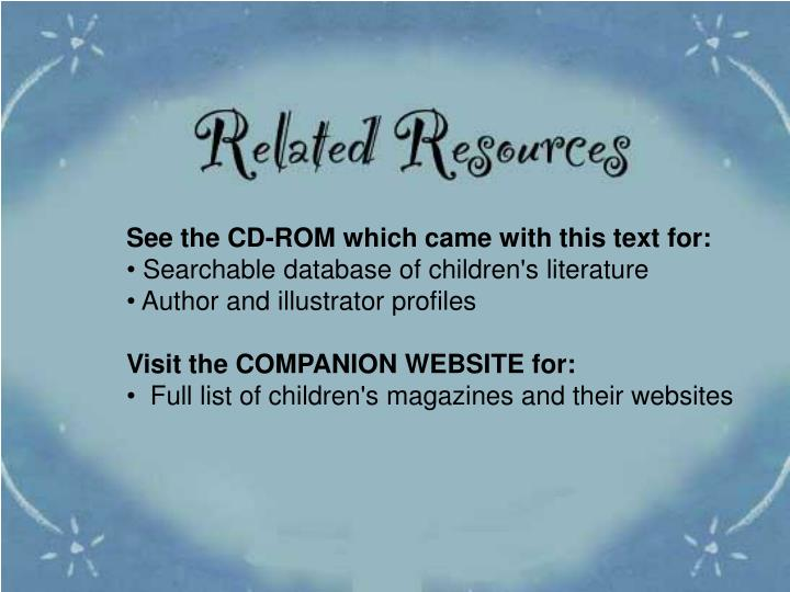 See the CD-ROM which came with this text for: