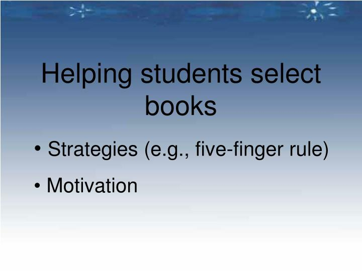 Helping students select books