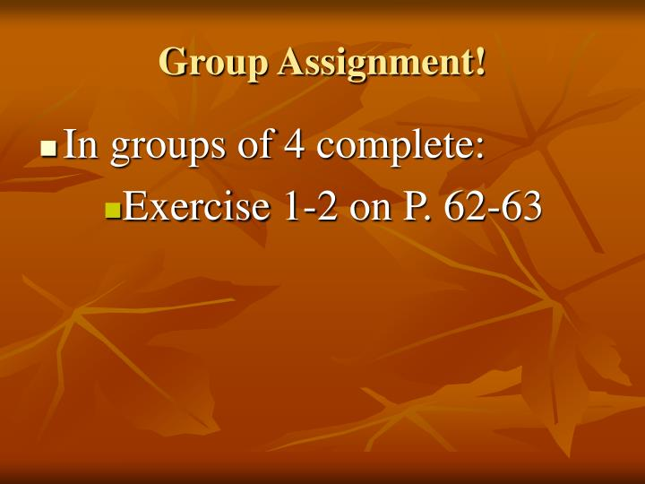 Group Assignment!