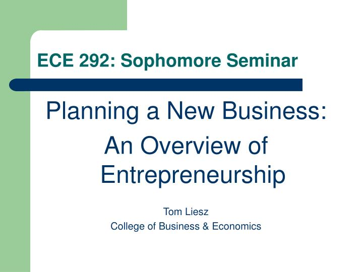 ECE 292: Sophomore Seminar