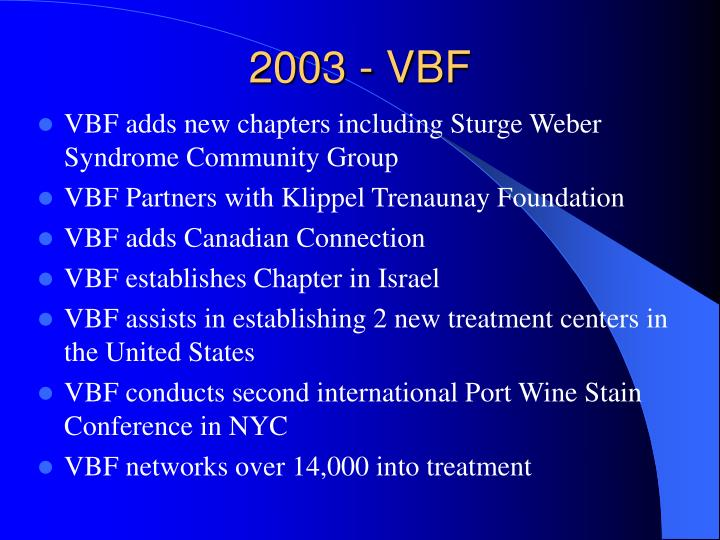2003 - VBF
