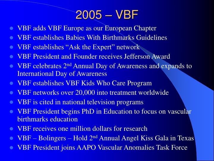 2005 – VBF