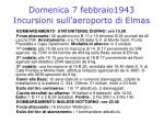 domenica 7 febbraio1943 incursioni sull aeroporto di elmas