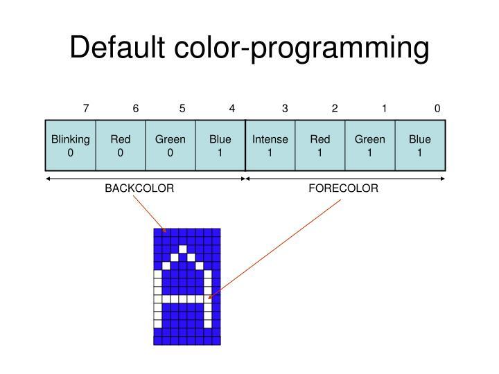 Default color-programming