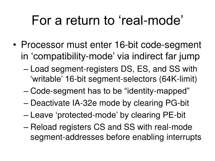 For a return to 'real-mode'