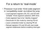 for a return to real mode